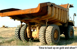 Time to load up on gold and silver?